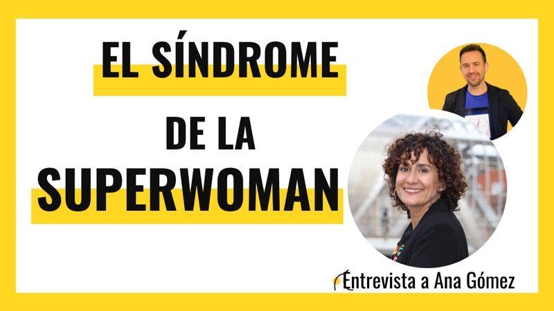 El síndrome de la superwoman