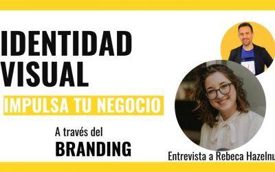 Identidad visual: impulsa tu negocio a través del branding